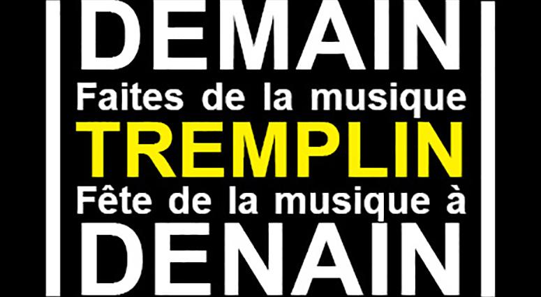 TREMPLIN » Demain, faites de la musique / Fête de la musique à Denain «