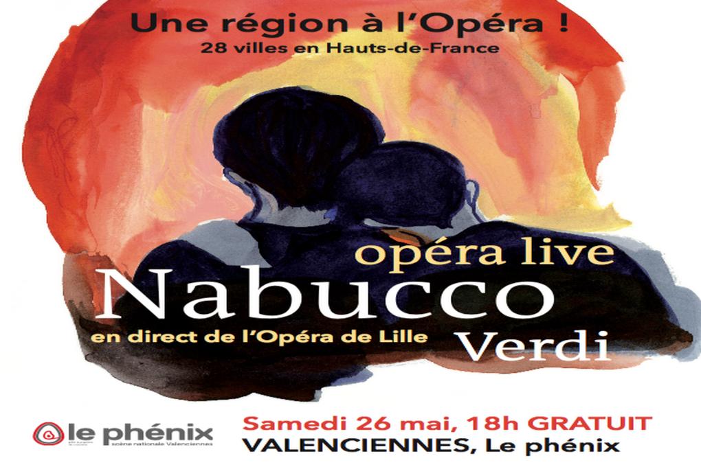 Nabucco de Verdi, en live au Phénix, samedi 26 mai à 18h.