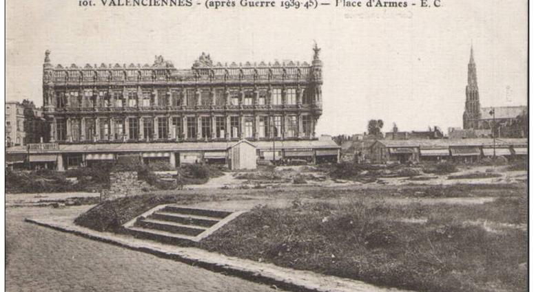 Valenciennes et sa reconstruction… !
